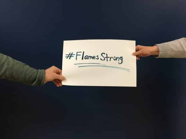 We #FlamesStrong during this time apart, yet together.